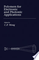 Polymers for Electronic   Photonic Application