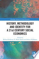 History Methodology And Identity For A 21st Century Social Economics