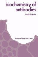 Biochemistry of Antibodies