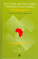 Debating the African Condition  Race  gender  and culture conflict