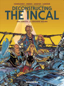 Deconstructing the Incal