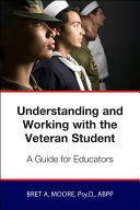 Understanding and Working wiith the Veteran Student [Pdf/ePub] eBook