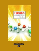 Fusion  Turning First Time Guests into Fully Engaged Members of Your Church  Large Print 16pt