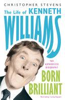 Kenneth Williams: Born Brilliant
