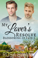 My Lover   s Resolve  Blossoming of Fate 2