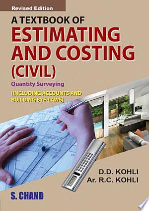 Download A Textbook of Estimating , Costing & Accounts ( Civil) Free PDF Books - Free PDF