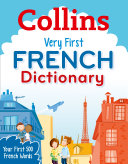 Collins Very First French Dictionary  Collins Primary Dictionaries