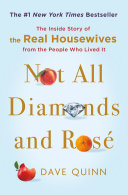 Not All Diamonds and Rosé Book