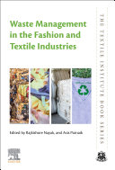 Waste Management In The Fashion And Textile Industries Book PDF