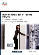 Implementing Cisco Ip Routing Route Foundation Learning Guide Foundation Learning For The Route 642 902 Exam