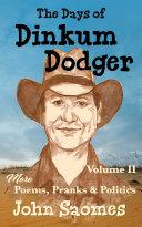 The Days of Dinkum Dodger - Volume II
