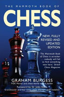 The Mammoth Book of Chess by Graham Burgess