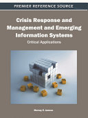 Crisis Response and Management and Emerging Information Systems  Critical Applications