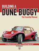 Building a Dune Buggy - The Essential Manual