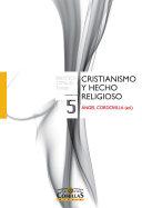 Cristianismo y hecho religioso