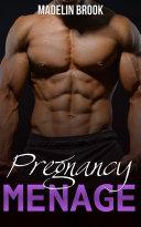Pregnancy Menage