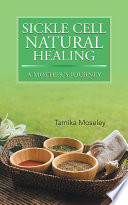 Sickle Cell Natural Healing