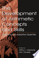 The Development Of Arithmetic Concepts And Skills Book PDF