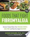 Foods that Fight Fibromyalgia