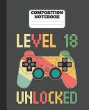 Composition Notebook   Level 18 Unlocked