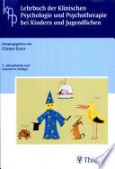 Lehrbuch der klinischen Psychologie und Psychotherapie bei Kindern und Jugendlichen