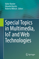Special Topics in Multimedia  IoT and Web Technologies