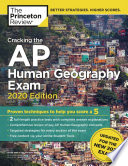 Cracking the AP Human Geography Exam  2020 Edition