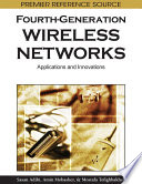 Fourth Generation Wireless Networks  Applications and Innovations
