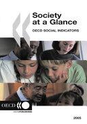 Society at a Glance 2005 OECD Social Indicators