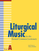 Liturgical Music for the Revised Common Lectionary Year A