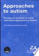 Approaches to Autism [2007 Edition]