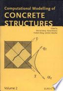 Computational Modelling of Concrete Structures, Proceedings of the EURO-C 1998 Conference on Computational Modelling of Concrete Structures, Badgastein, Austria, 31 March-3 April 1998 by René de Borst,Nenad Bićanić,Günther Meschke PDF