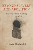 Beyond Slavery and Abolition