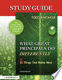 Study Guide: What Great Principals Do Differently