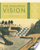 The Enduring Vision  A History of the American People  Volume I  To 1877  Concise Book PDF
