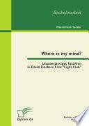 Where is my mind?: Unzuverlässiges Erzählen in David Finchers Film