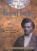 Frederick Douglass: Abolitionist and Author