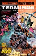 Teen Titans/Deathstroke: The Terminus Agenda Pdf/ePub eBook