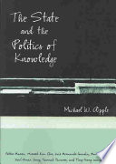 The State and the Politics of Knowledge