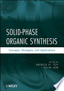 Solid Phase Organic Synthesis Book