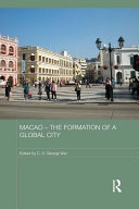 Pdf Macao – The Formation of a Global City