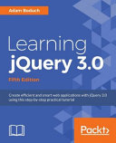 Learning JQuery 3. 0 - Fifth Edition