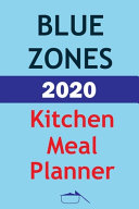 Blue Zones 2020 Kitchen Meal Planner Book
