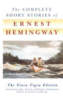 The Complete Short Stories of Ernest Hemingway Book