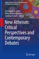 New Atheism  Critical Perspectives and Contemporary Debates