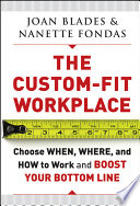 The Custom-Fit Workplace