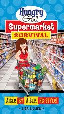 Hungry Girl Supermarket Survival Pdf/ePub eBook