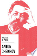 Masters of Prose   Anton Chekhov