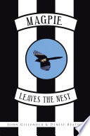 Magpie Leaves the Nest