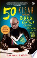 50 Kisah Tentang Buku, Cinta, dan Cerita-Cerita Di Antara Kita (Snackbook)